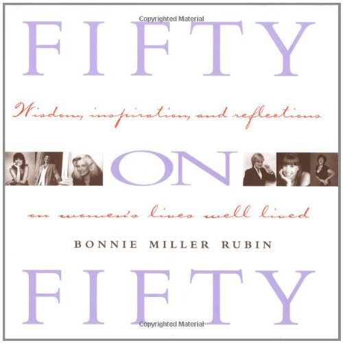 Fifty on Fifty By Bonnie Miller Rubin