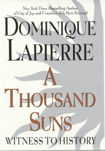 A Thousand Suns By Dominique Lapierre