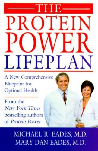 The Protein Power Lifeplan By Michael Eades