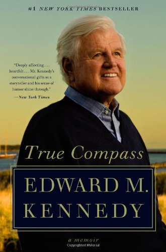 True Compass By Senator Edward M Kennedy