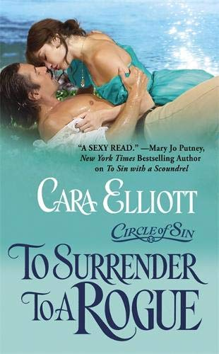 To Surrender to a Rogue by Cara Elliot