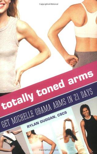 Totally Toned Arms By Rylan Duggan