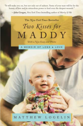 Two Kisses for Maddy By Matt Logelin