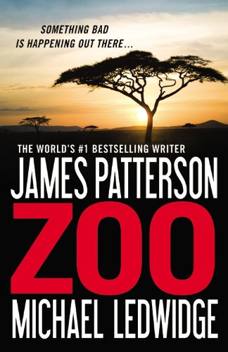 Zoo (New York Times Bestseller) By James Patterson