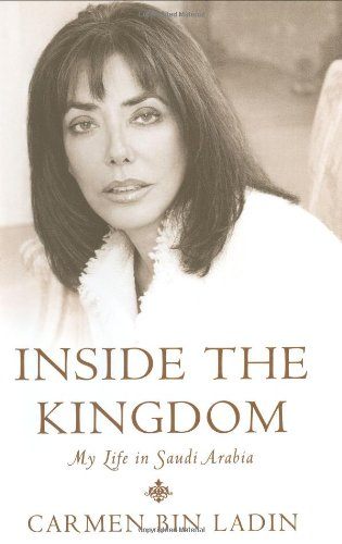Inside the Kingdom By Carmen Bin Laden
