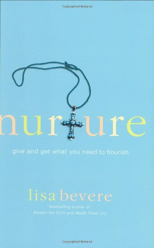 Nurture By Lisa Bevere