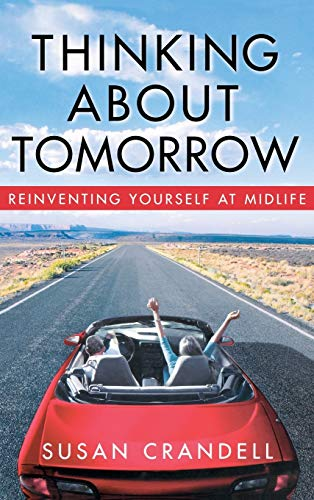 Thinking About Tomorrow By Susan Crandell