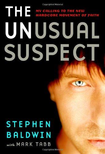 The Unusual Suspect By Stephen Baldwin