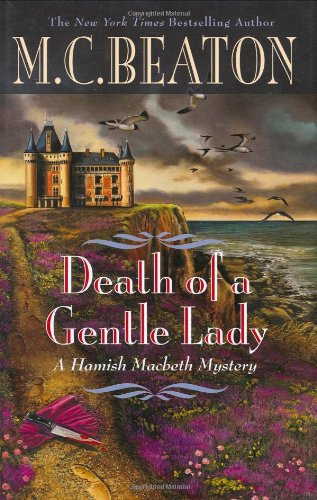 Death of a Gentle Lady By M C Beaton