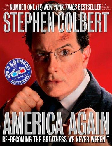 America Again By Stephen Colbert