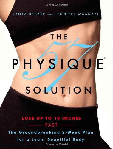 The Physique 57  Solution By Tania Becker