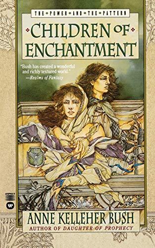 Children of Enchantment By Anne Kelleher Bush