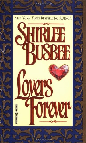 Lovers Forever By Shirlee Busbee