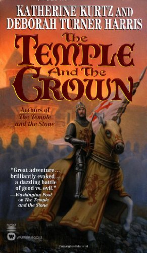Temple and the Crown By Katherine Kurtz