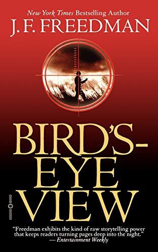 Bird's Eye-View By J. F. Freedman