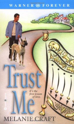 Trust ME By M. Craft