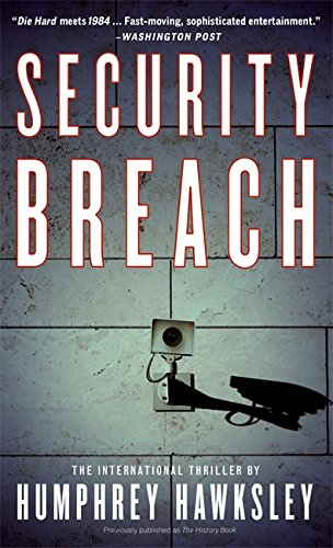 Security Breach (Thriller/Grand Central Publishing) By Humphrey Hawksley