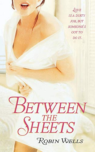 Between the Sheets By Mr Robin Wells