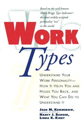 Work Types: Understand Your Work Personality By Jean Kummerow