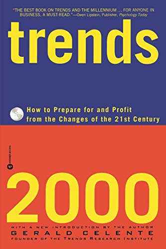 Trends 2000 By Gerald Celente