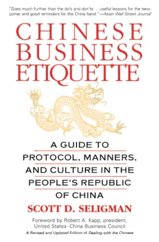 Chinese Business Etiquette By Scott D. Seligman