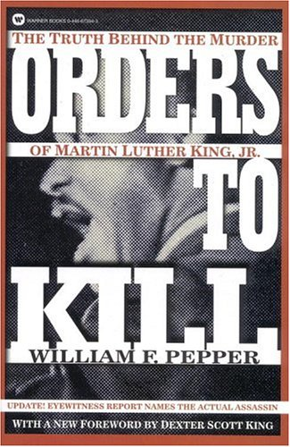 Orders to Kill By W.F. Pepper