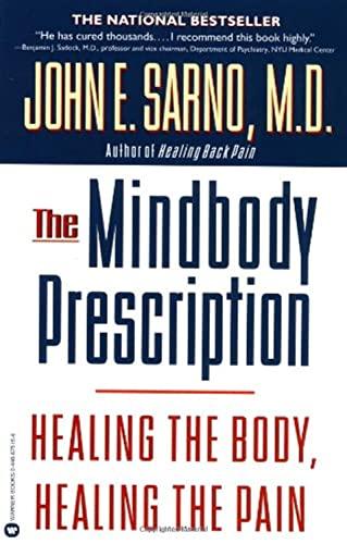 The Mind/Body Prescription By John Sarno