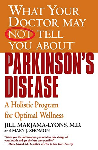 What Your Dr...Parkinson's Disease By Jill Marjama-Lyons