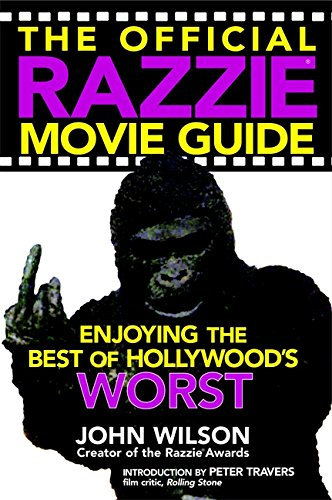The Official Razzie Movie Guide By John Wilson