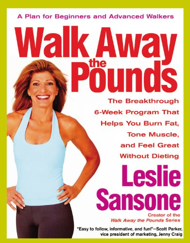 Walk Away the Pounds By Leslie Sansone