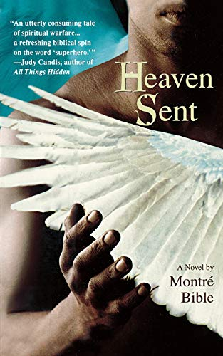 Heaven Sent By Montre Bible