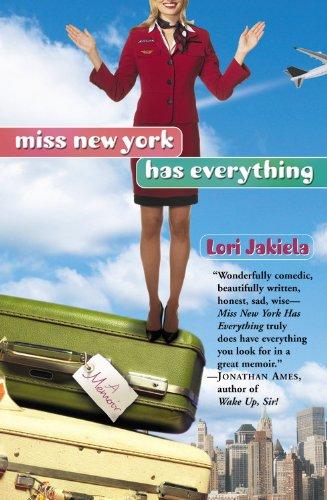 Miss New York Has Everything By Lori Jakiela