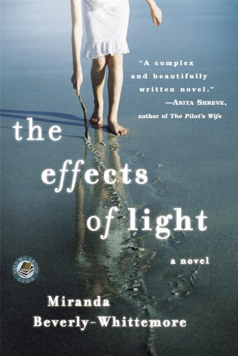 The Effects Of Light By Miranda Beverly-Whittmore