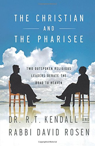 The Christian and the Pharisee By Dr R T Kendall