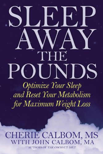 Sleep Away the Pounds By Cherie Calbom