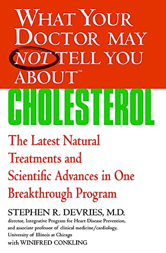 What Your Dr...Cholesterol By Stephen R. Devries