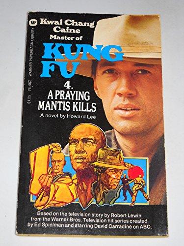 A Praying Mantis Kills By Howard Lee