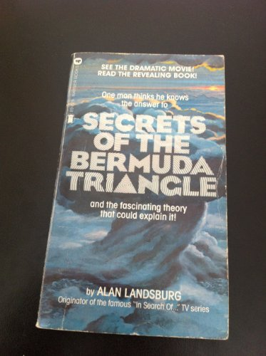 Secrets of the Bermuda Triangle By Alan Landsburg