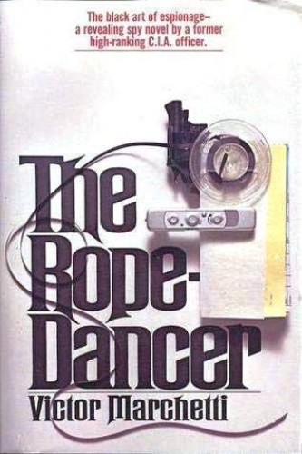 The rope-dancer By Victor Marchetti