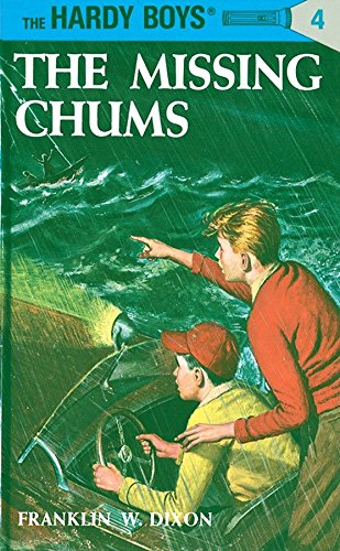 Missing Chums By Franklin W. Dixon