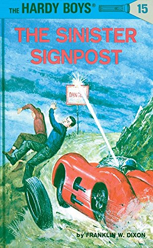 The Sinister Sign Post By Franklin W. Dixon