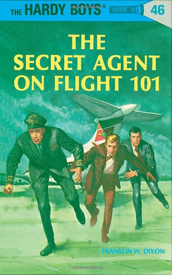 The Secret Agent on Flight 101 By Franklin W. Dixon
