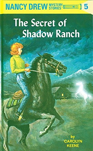 The Secret of Shadow Ranch by C. Keene