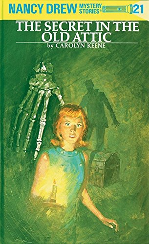 The Secret in the Old Attic By Carolyn Keene