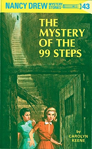 Mystery of the 99 Steps By C. Keene