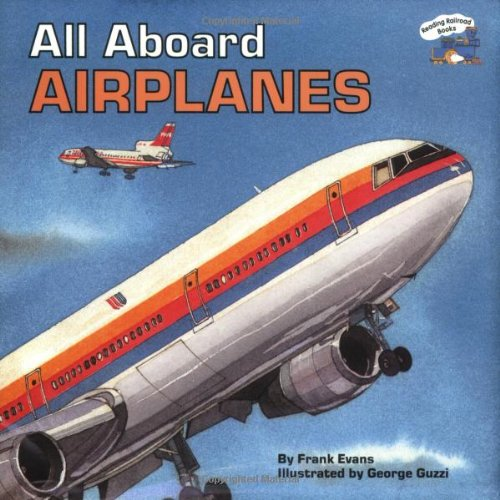 All Aboard Airplanes By Evans
