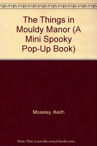 Spook Mouldy Man Mini By Keith Moseley