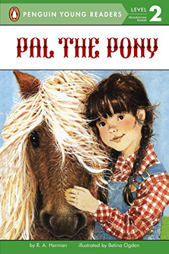 PAL the Pony By R. A Herman