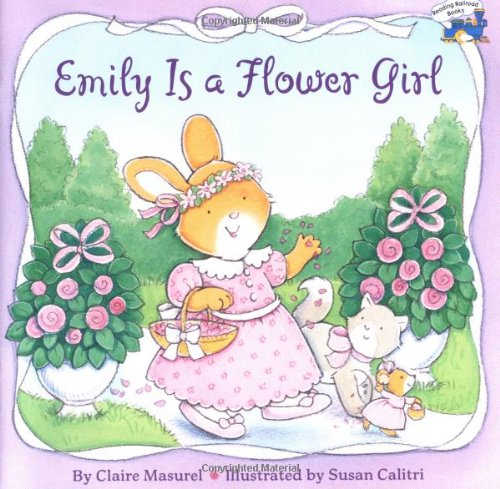 Emily is A Flowergirl By Claire Masurel