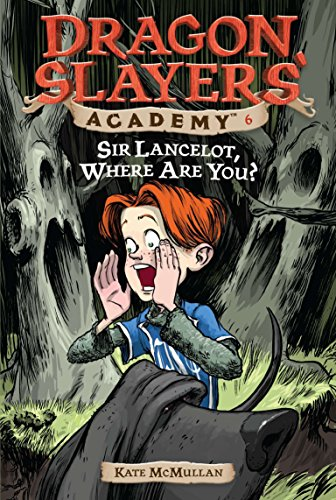 #6 Sir Lancelot, Where are You By Kate McMullan
